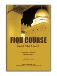 Fiqh-Course-(Vol.-1):-Tahaarah,-Salaah-&-Janaa'iz