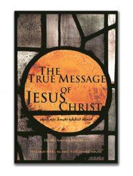 The-True-Message-of-Jesus-Christ