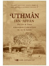Uthman-ibn-Affan:-His-Life-and-Times