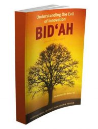 Bid'ah:-Understanding-the-Evil-of-Innovation