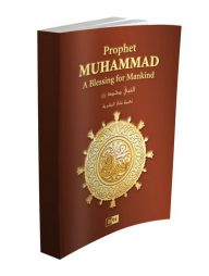 Prophet-Muhammad:-A-Blessing-for-Mankind