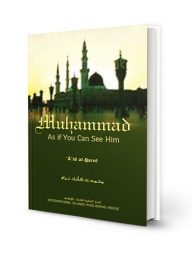 Muhammad:-As-If-You-Can-See-Him