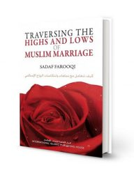 Traversing-the-Highs-and-Lows-of-Muslim-Marriage