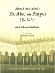 Ahmad-ibn-Hanbal's-Treatise-on-Prayer-(Salâh)