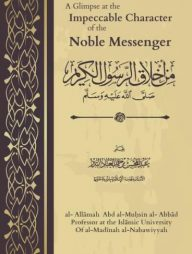 A-Glimpse-at-the-Impeccable-Character-of-the-Noble-Messenger