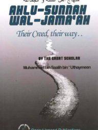 Ahlu-Sunnah-Wal-Jamaah:-Their-Creed,-Their-Way