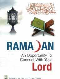 Ramadan:-An-Opportunity-to-Connect-With-Your-Lord