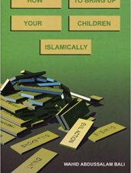 How-to-Bring-Up-Your-Children-Islamically