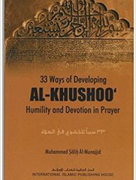 33-Ways-of-Developing-al-Khushoo':-Humility-and-Devotion-in-Prayer
