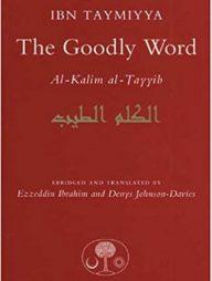 The-Goodly-Word:-Al-Kalim-Al-Tayyib