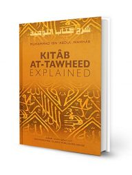 Kitab-At-Tawheed-Explained