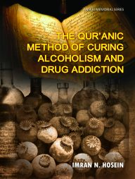 The-Quranic-Method-of-Curing-Alcoholism-and-Drug-Addiction